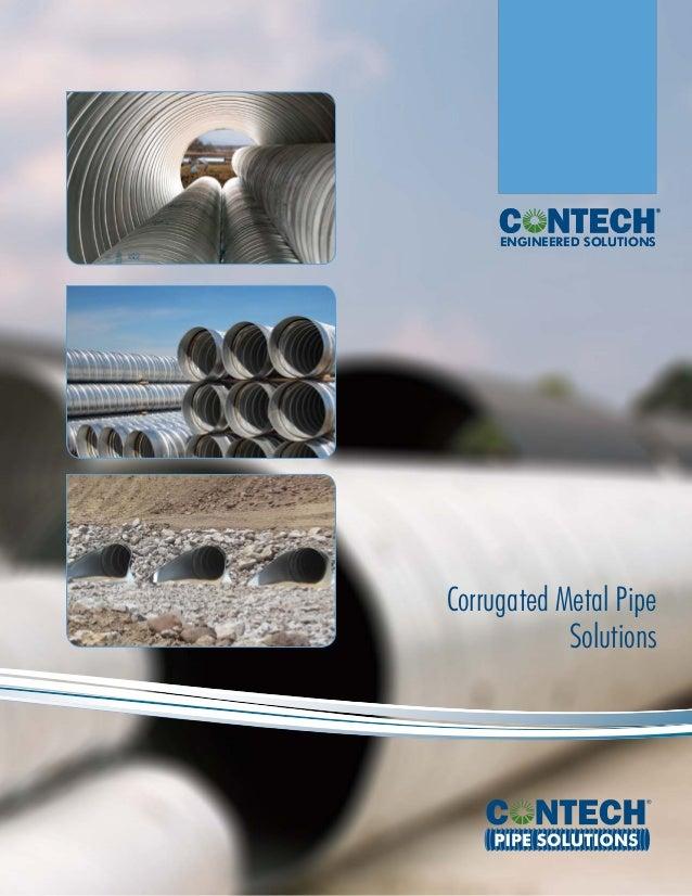 ENGINEERED SOLUTIONSENGINEERED SOLUTIONS Corrugated Metal Pipe Solutions PIPE SOLUTIONS