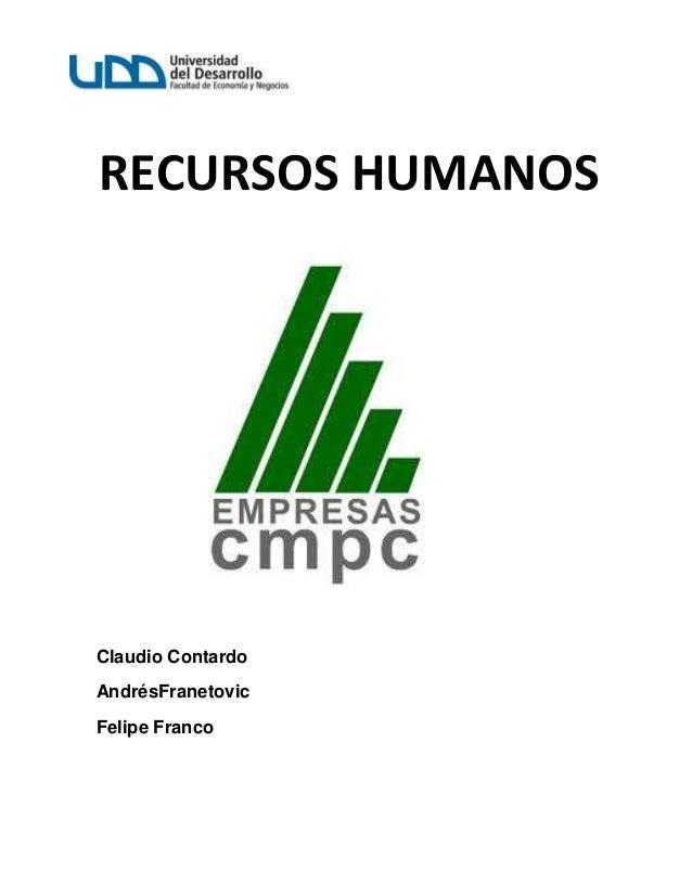 RECURSOS HUMANOSClaudio ContardoAndrésFranetovicFelipe Franco