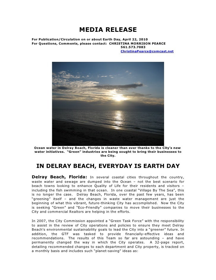 MEDIA RELEASE For Publication/Circulation on or about Earth Day, April 22, 2010 For Questions, Comments, please contact: C...