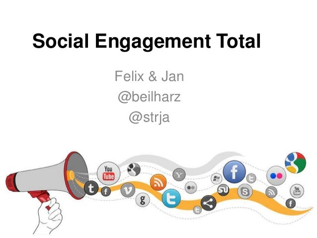 Social Engagement Total Felix & Jan @beilharz @strja