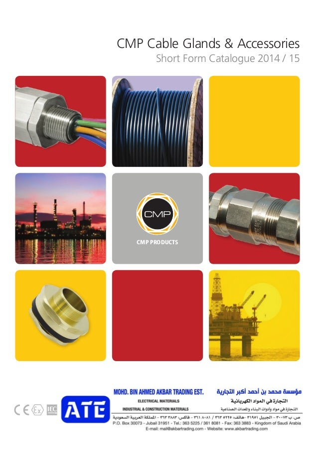 CMP Cable Glands & Accessories CMP PRODUCTS CMP Short Form Catalogue 2014 / 15