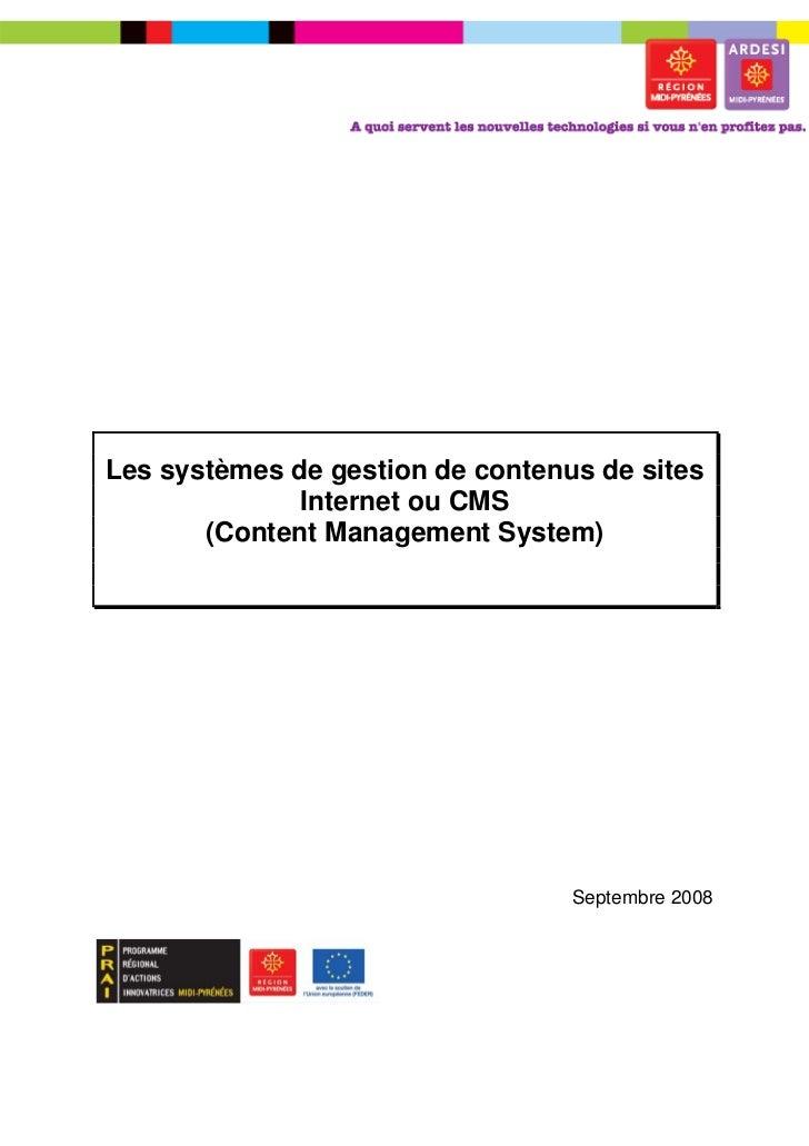 Les systèmes de gestion de contenus de sites              Internet ou CMS       (Content Management System)               ...