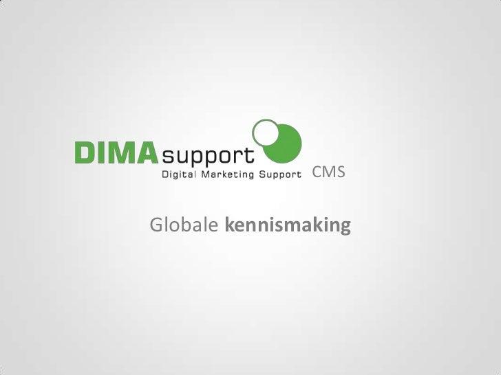 CMS<br />Globale kennismaking<br />