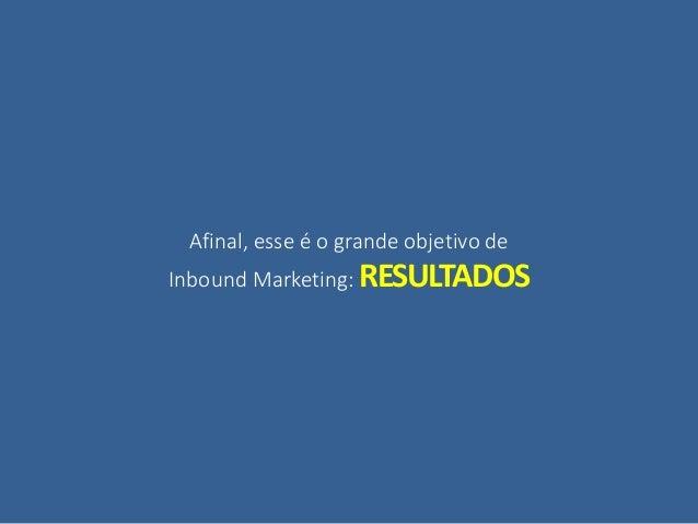 AS EMPRESAS QUEREM(E PRECISAM) DE RESULTADOS