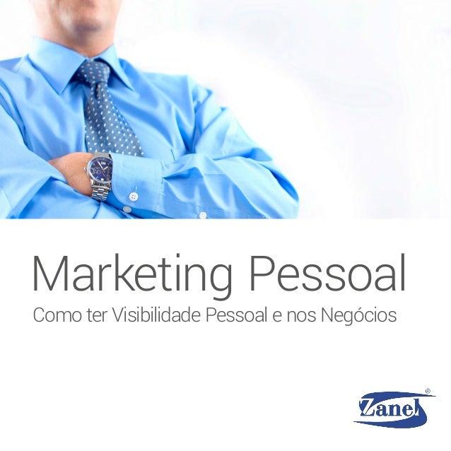 Como ter Visibilidade Pessoal e nos Negócios Marketing Pessoal