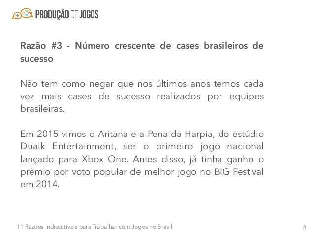 911 Razões Indiscutíveis para Trabalhar com Jogos no Brasil Outro grande case de sucesso de 2015 foi o Horizon Chase, que ...