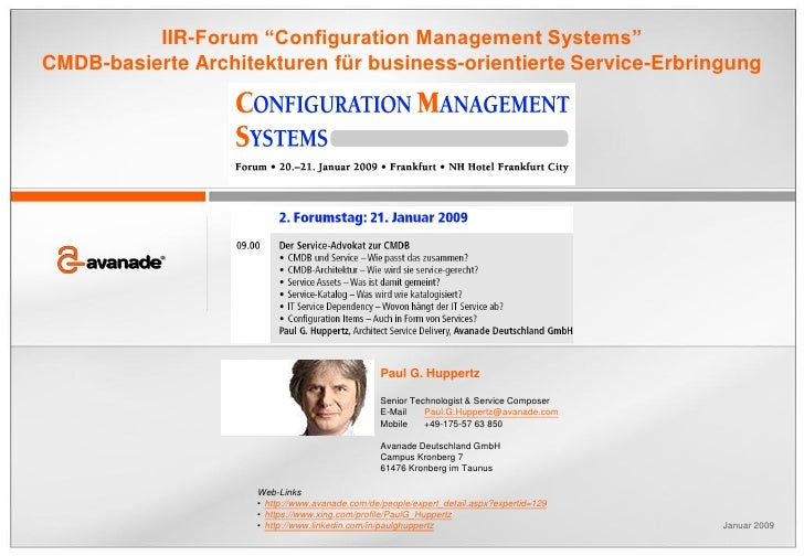 "IIR-Forum ""Configuration Management Systems""CMDB-basierte Architekturen für business-orientierte Service-Erbringung       ..."