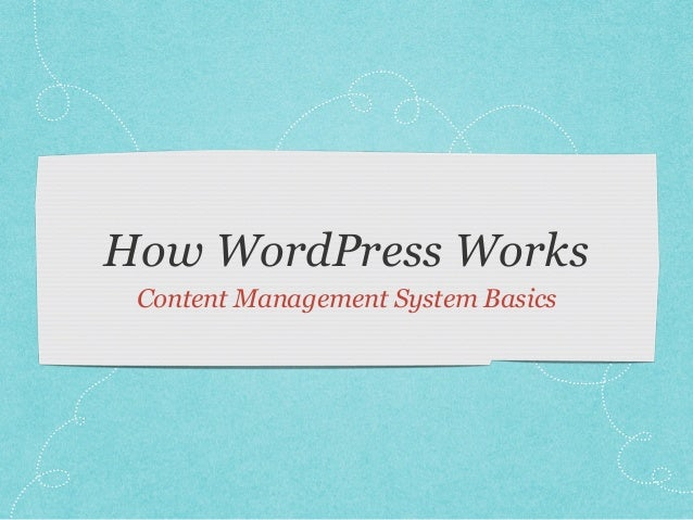 How WordPress Works Content Management System Basics