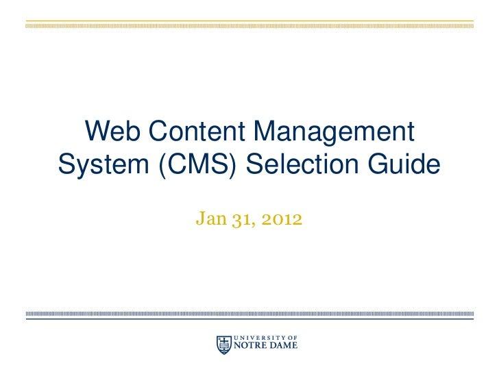 Web Content ManagementSystem (CMS) Selection Guide          Jan 31, 2012