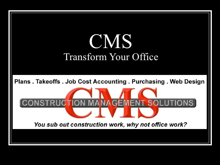 CMS Transform Your Office