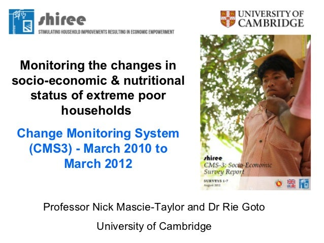 Monitoring the changes insocio-economic & nutritional   status of extreme poor        householdsChange Monitoring System (...