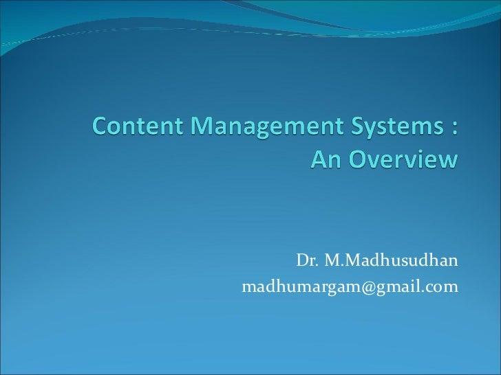 Dr. M.Madhusudhan [email_address]