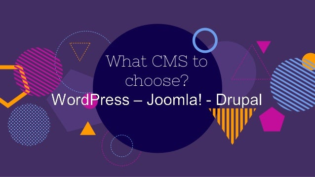 What CMS to choose?