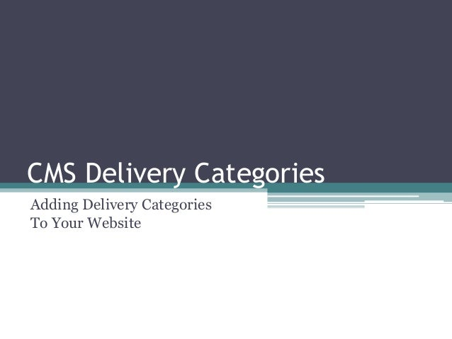 CMS Delivery Categories Adding Delivery Categories To Your Website