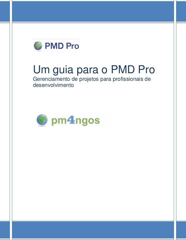 Guia para o PMD Pro  i  Um guia para o PMD Pro  Gerenciamento de projetos para profissionais de desenvolvimento
