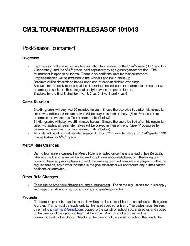 CMSL TOURNAMENT RULES AS OF 10/10/13 Post-Season Tournament Overview -  -  Each season will end with a single-elimination ...