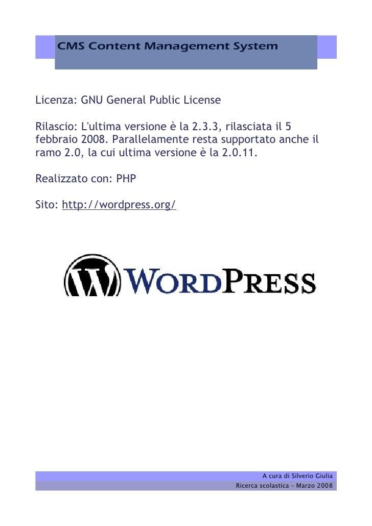 Licenza: GNU General Public License  Rilascio: L'ultima versione è la 2.3.3, rilasciata il 5 febbraio 2008. Parallelamente...