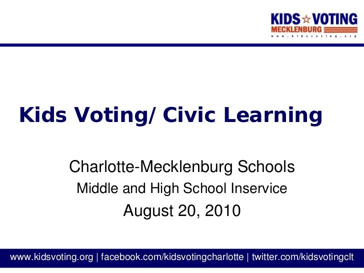 Kids Voting/Civic Learning               Charlotte-Mecklenburg Schools                Middle and High School Inservice    ...