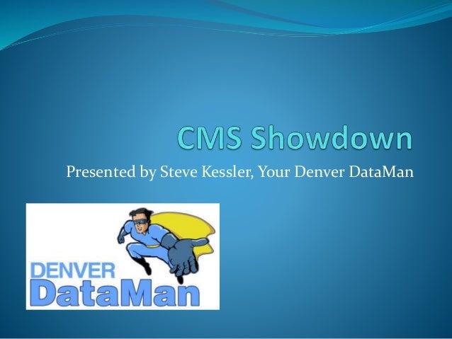 Presented by Steve Kessler, Your Denver DataMan