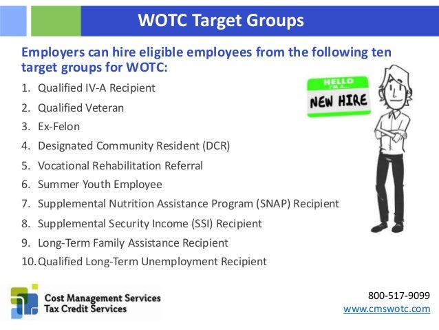 The Work Opportunity Tax Credit's Ten Target Groups Slide 2