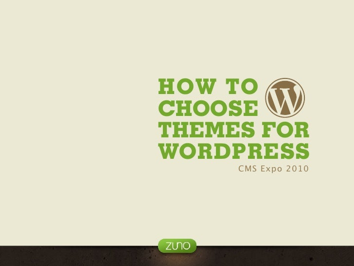 HOW TO CHOOSE THEMES FOR WORDPRESS      CMS Expo 2010