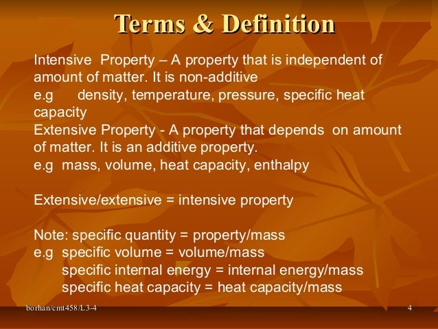 In thermodynamics, an intensive property is the one which ...