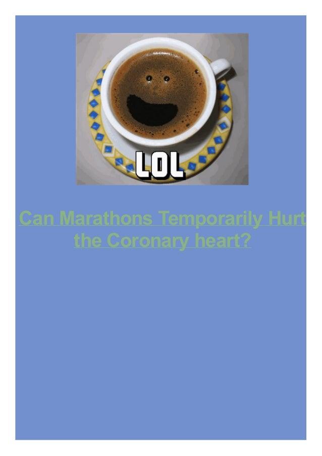 Can Marathons Temporarily Hurt the Coronary heart?