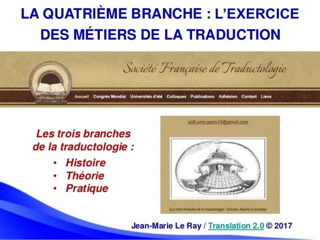 La quatrième branche : l'exercice des métiers de la traduction Slide 2