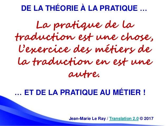 La quatrième branche : l'exercice des métiers de la traduction Slide 3