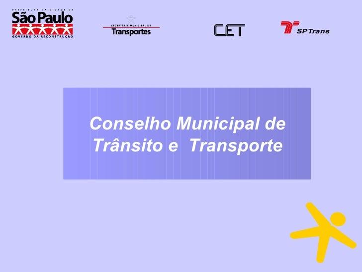 Conselho Municipal de Trânsito e  Transporte