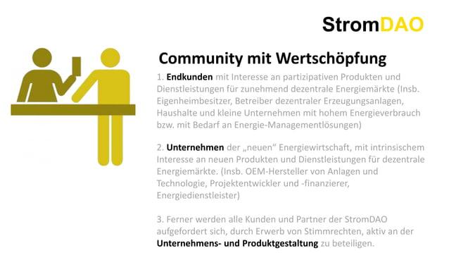 StromDAO Community mit Wertschöpfung 1. Endkunden mit Interesse an partizipativen Produkten und Dienstleistungen für zuneh...