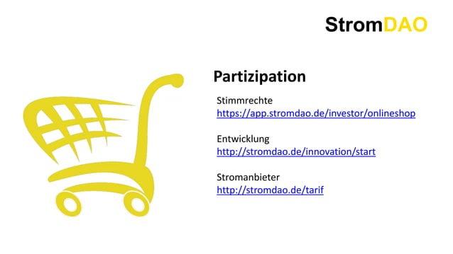 StromDAO Partizipation Stimmrechte https://app.stromdao.de/investor/onlineshop Entwicklung http://stromdao.de/innovation/s...