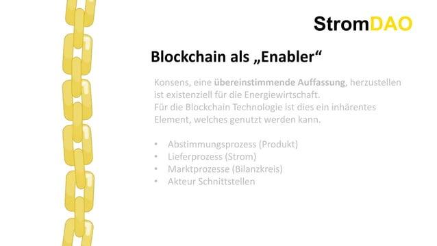 """StromDAO Blockchain als """"Enabler"""" Konsens, eine übereinstimmende Auffassung, herzustellen ist existenziell für die Energie..."""