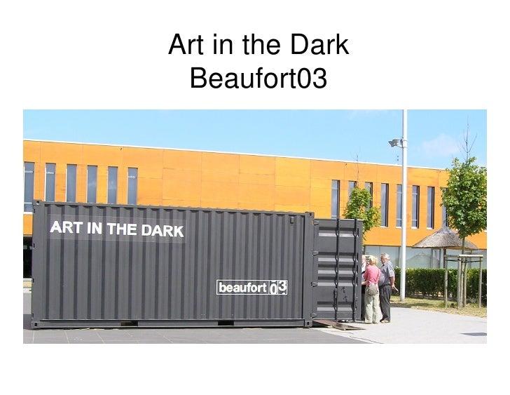 Art in the Dark  Beaufort03