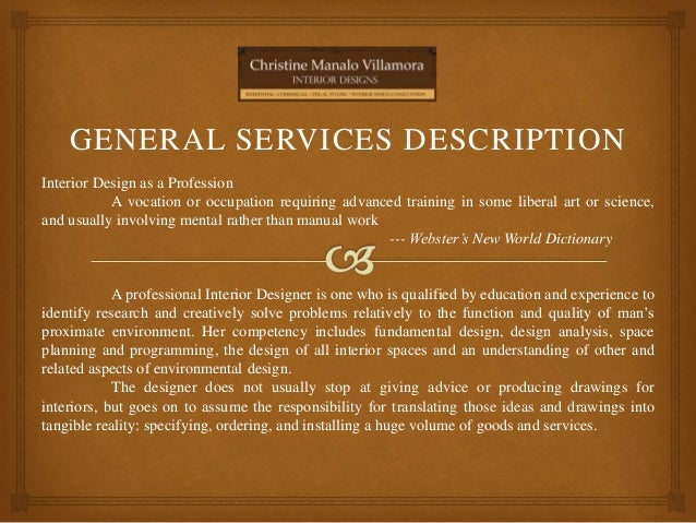 Company Profile Christinemanaloyolasite 2 GENERAL SERVICES DESCRIPTION Interior Design As A Profession Vocation Or Occupation
