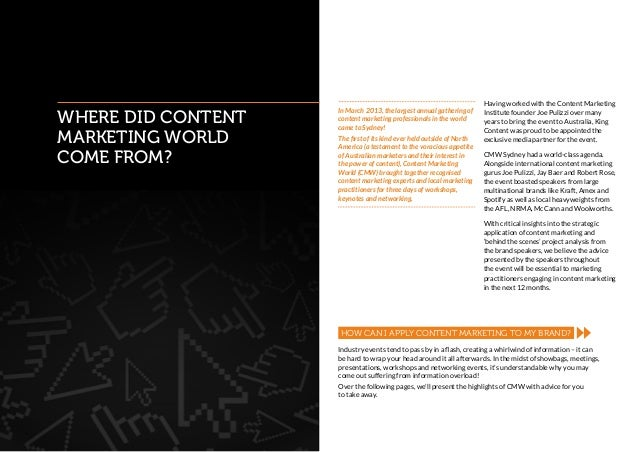Having worked with the Content Marketing                    In March 2013, the largest annual gathering ofWhere did Conten...