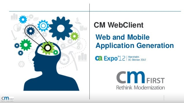 CM WebClientWeb and MobileApplication Generation