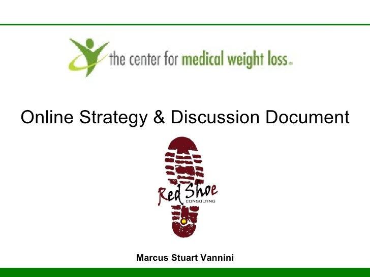 Online Strategy & Discussion Document Marcus Stuart Vannini