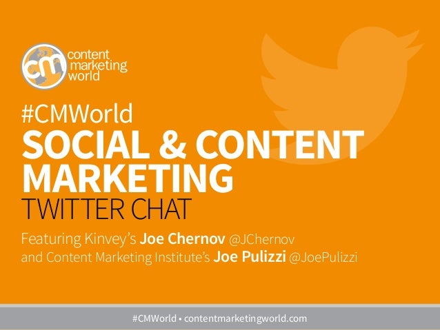 #CMWorld SOCIAL & CONTENT MARKETING TWITTER CHAT Featuring Kinvey's Joe Chernov @JChernov and Content Marketing Institute'...