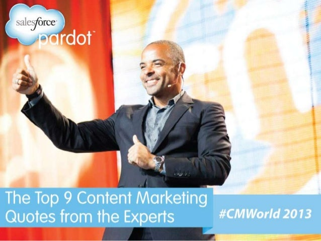The Top 9 Content Marketing Quotes from #CMWorld 2013