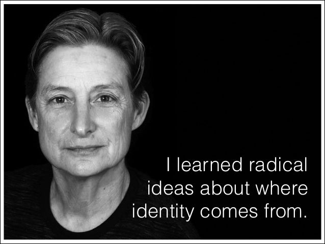 I learned radical ideas about where identity comes from.
