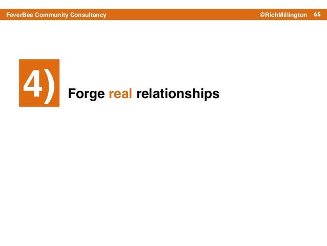 65FeverBee Community Consultancy @RichMillington Forge real relationships4)