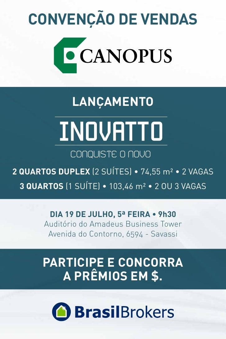CONVENÇÃO DE VENDAS              LANÇAMENTO              CONQUISTE O NOVO2 quartos Duplex (2 suítes) • 74,55 m² • 2 vagas ...