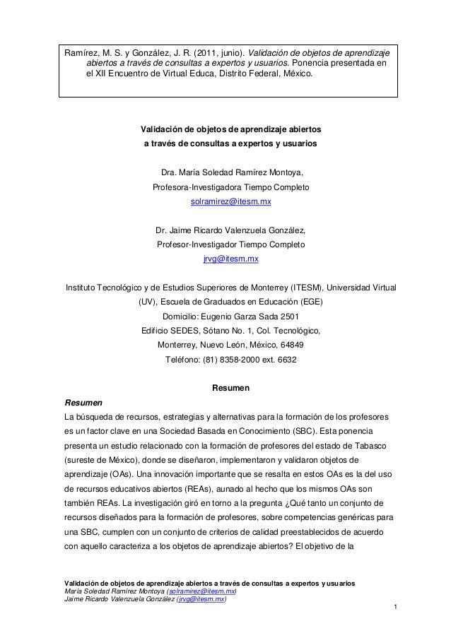 Ramírez, M. S. y González, J. R. (2011, junio). Validación de objetos de aprendizaje abiertos a través de consultas a expe...