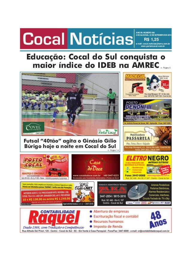 ANO XII - NÚMERO 508  COCAL D0 SUL, 12 DE SETEMBRO DE 2014  R$ 1,25  e-mail: cocal.noticias@terra.com.br  www.portalcocal....
