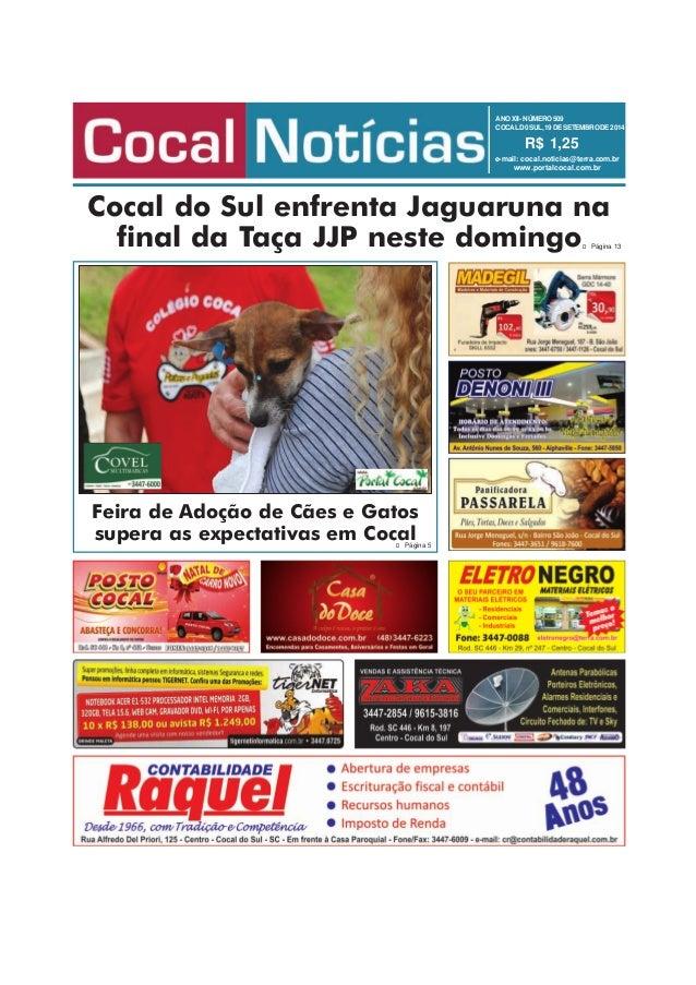 ANO XII - NÚMERO 509  COCAL D0 SUL, 19 DE SETEMBRO DE 2014  R$ 1,25  e-mail: cocal.noticias@terra.com.br  www.portalcocal....