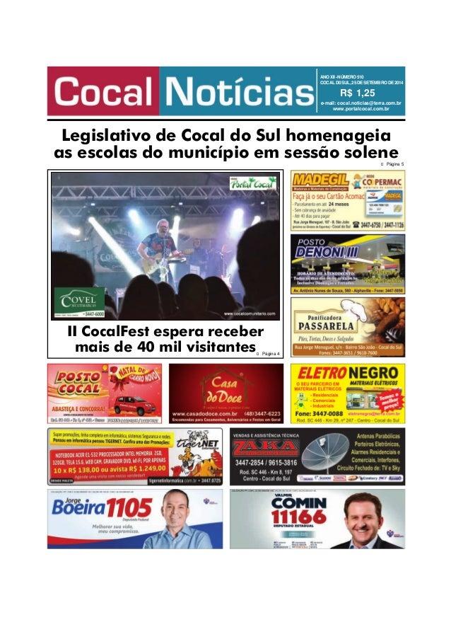 ANO XII - NÚMERO 510  COCAL D0 SUL, 25 DE SETEMBRO DE 2014  R$ 1,25  e-mail: cocal.noticias@terra.com.br  www.portalcocal....
