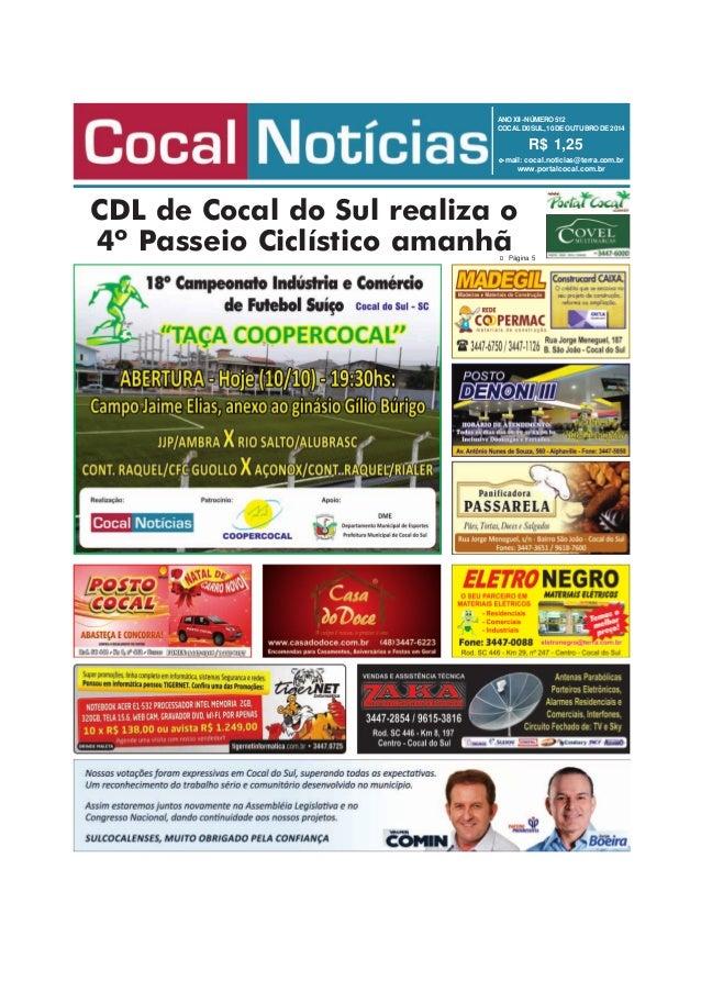 ANOXII-NÚMERO512 COCALD0SUL,10DEOUTUBRODE2014 R$ 1,25 e-mail: cocal.noticias@terra.com.br www.portalcocal.com.br CDL de Co...
