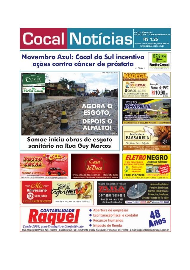 ANO XII - NÚMERO 517  COCAL D0 SUL, 14 DE NOVEMBRO DE 2014  R$ 1,25  e-mail: cocal.noticias@terra.com.br  www.portalcocal....