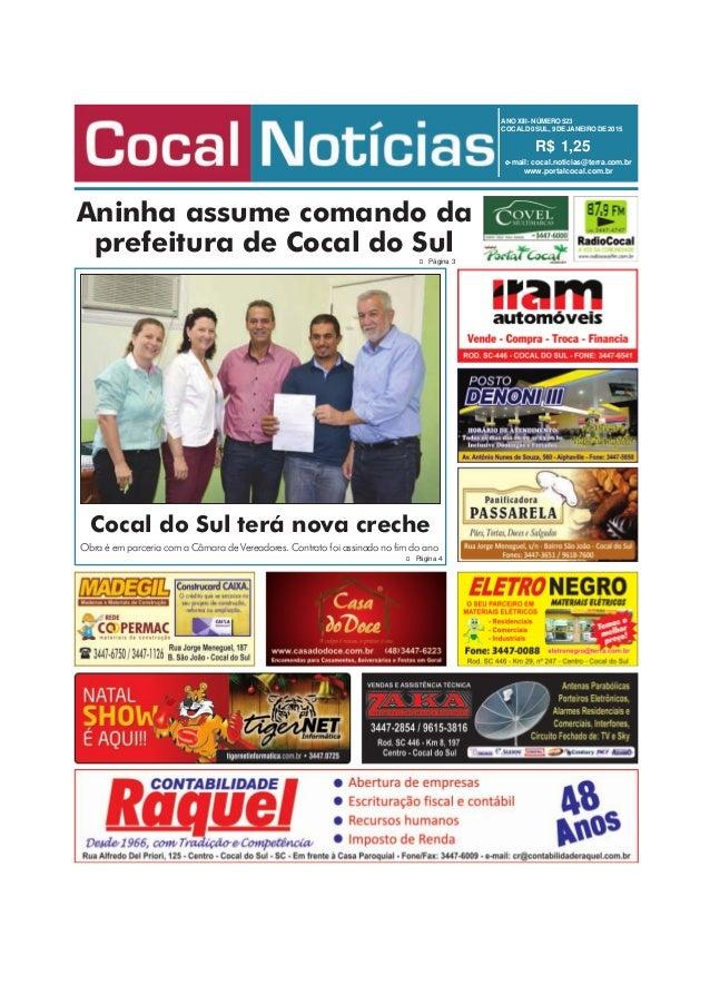 ANOXIII -NÚMERO523 COCALD0SUL, 9 DEJANEIRODE2015 R$ 1,25 e-mail: cocal.noticias@terra.com.br www.portalcocal.com.br Aninha...